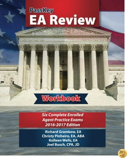 TPassKey EA Review Workbook,; Six Complete Enrolled Agent Practice Exams: 2016-2017 Edition