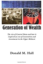 Generation of Wealth: The rise of Control…