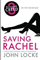 Saving Rachel: A Donovan Creed Novel by John…