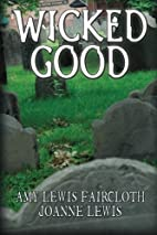 Wicked Good by Joanne Lewis