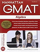 Algebra GMAT Strategy Guide, 5th Edition…