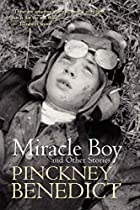 Miracle Boy and Other Stories by Pinckney…