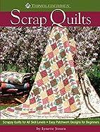 Thimbleberries Scrap Quilts by Lynette…