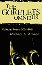 The Gorelets Omnibus by Michael A. Arnzen