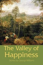 The Valley of Happiness by George Williams