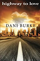 Highway to Love by Dani Burke