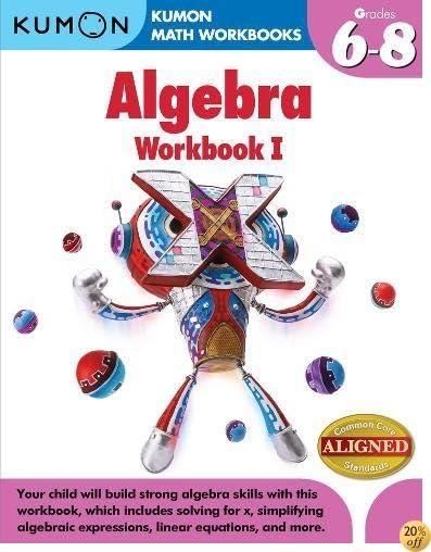 TKumon Algebra Workbook I (Kumon Math Workbooks)