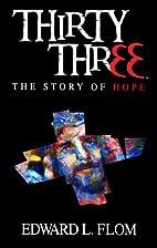 Thirty Three Hope by Eddie Flom