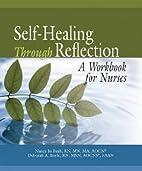Self-healing through reflection : a workbook…