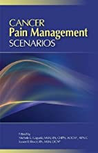 Cancer Pain Management Scenarios by Michele…