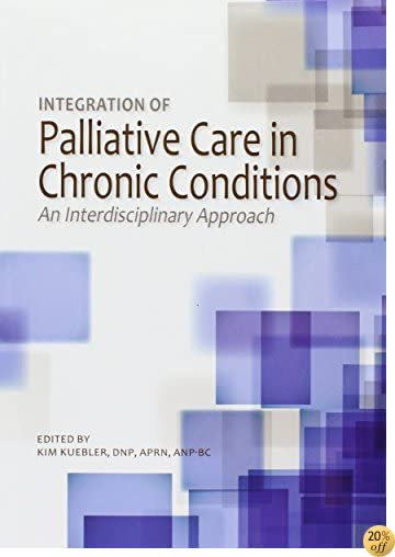Integration of Palliative Care in Chronic Conditions: An Interdisciplinary Approach