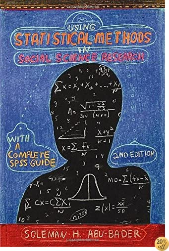 TUsing Statistical Methods in Social Science Research with a Complete SPSS Guide, Second Edition (without disc)