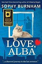Love, Alba by Sophy Burnham