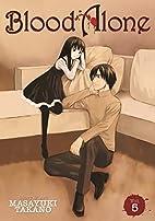 BLOOD ALONE, Volume 5 by Masayuki Takano