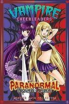Vampire Cheerleaders/Paranormal Mystery…