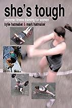 She's Tough: Extreme Fitness Training…
