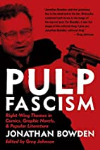 Pulp Fascism by Jonathan Bowden