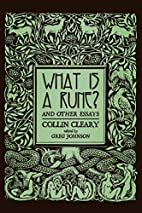 What is a Rune? and Other Essays by Collin…