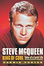 Steve McQueen, King of Cool: Tales of a…