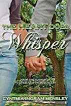 The Heart Does Whisper by Cynthia Ingram…