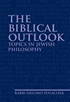 The Biblical Outlook: Topics in Jewish…