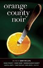 Orange County Noir by Gary Phillips