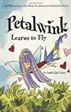 Petalwink Learns to Fly (Petalwink the…