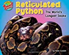 Reticulated Python: The World's Longest…