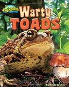 Warty Toads (Amphibiana) by Meish Goldish