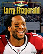 Larry Fitzgerald (Football Heroes Making a…