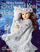 Nicky Epstein enchanted knits for dolls : 25…