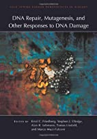 DNA Repair, Mutagenesis, and Other Responses…