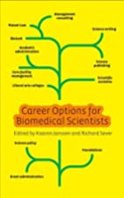 Career Options for Biomedical Scientists by…