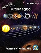 Focus on Middle School Astronomy Student…