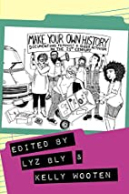 Make Your Own History: Documenting Feminist…