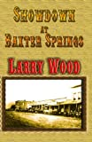 Larry Wood: Showdown at Baxter Springs