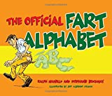 Ralph Masiello: The Official Fart Alphabet
