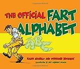 Ralph Masiello: The Official Fart Alphabet