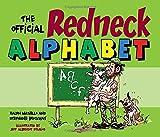 Ralph Masiello: The Official Redneck Alphabet