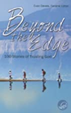 Beyond the Edge: 100 Stories of Trusting God…