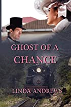 Ghost of a Chance by Linda Andrews