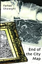 End of the City Map (Dichten =) by Farhad…
