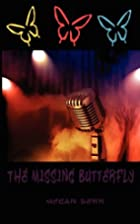 The Missing Butterfly (Missing Butterfly,…