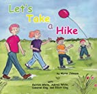 Let's Take a Hike by Myrna Johnson