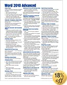 Microsoft Word 2010 Advanced Quick Reference Guide (Cheat Sheet of Instructions, Tips & Shortcuts - Laminated Card)