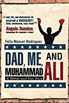 Dad, Me, and Muhammad Ali: A Father-and-Son…
