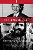 Parfrey, Adam: The Manson File: Charles Manson as revealed in letters, photos, stories, songs, art, testimony and documents.