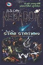 NEBADOR Book Six: Star Station: (Medium…