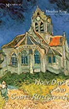 Holy Days and Gospel Reflections by Heather…