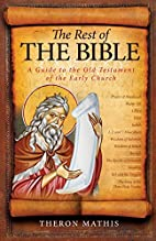 The Rest of the Bible: A Guide to the Old…